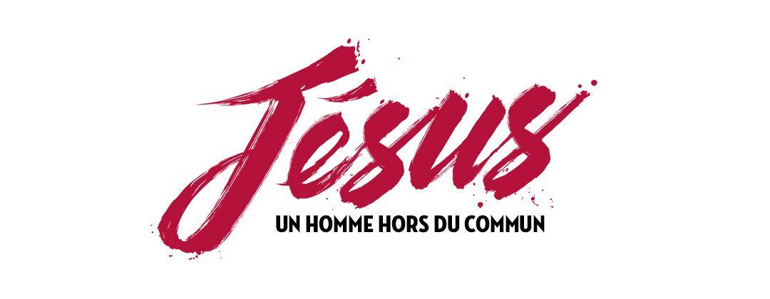 Jésus homme hors du commun
